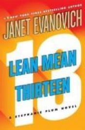 book cover of Lean Mean Thirteen (Stephanie Plum Series #13) by author not known to readgeek yet