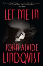 book cover of Let the Right One In by John Ajvide Lindqvist