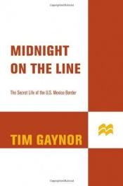 book cover of Midnight on the line by Tim Gaynor