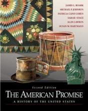 book cover of The American Promise: A History of the United States by Michael P. Johnson
