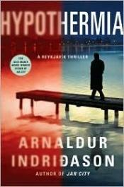 book cover of Hypothermia: An Icelandic Thriller by Arnaldur Indriðason