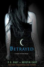 book cover of Betrayed by P. C. Cast