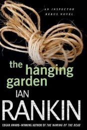 book cover of The Hanging Garden by Ian Rankin