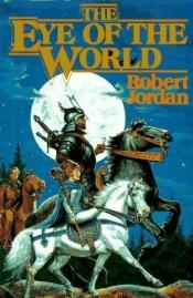 book cover of The Eye of the World by Chuck Dixon|Robert Jordan