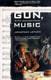 book cover of Gun, with Occasional Music by Jonathan Lethem