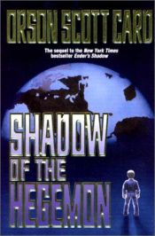 book cover of Shadow of the Hegemon by Orson Scott Card