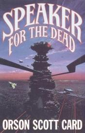 book cover of Speaker for the Dead by Orson Scott Card