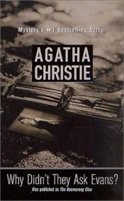 book cover of Why Didn't They Ask Evans? by Agatha Christie