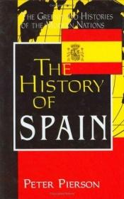 book cover of The History of Spain by Peter Pierson