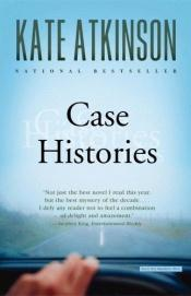 book cover of Case Histories by Kate Atkinson