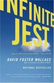 book cover of Infinite Jest by David Foster Wallace