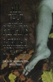 book cover of All That Remains by Patricia Cornwell