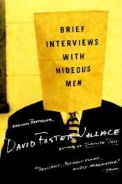 book cover of Brief Interviews with Hideous Men by David Foster Wallace