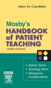 book cover of Mosby's handbook of patient teaching by Mary M. Canobbio