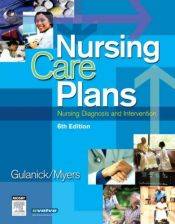book cover of Nursing care plans : nursing diagnosis and intervention by Meg Gulanick