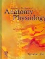 book cover of Anthony's Textbook of Anatomy & Physiology by Gary A. Thibodeau PhD