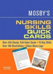book cover of Mosby's Nursing Skills Quick Cards by Anne Griffin Perry