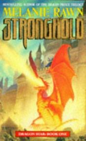 book cover of Stronghold by Melanie Rawn