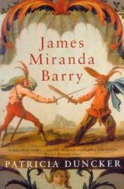 book cover of James Miranda Barry by Patricia Duncker