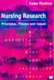 book cover of Nursing Research: Principles, Process and Issues by Kadar Parahoo