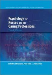 book cover of Psychology for nurses and the caring professions by Sheila Payne