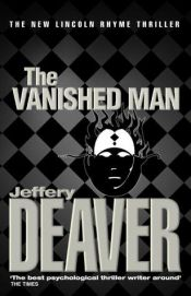 book cover of The Vanished Man by Jeffery Deaver