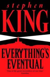 book cover of Everything's Eventual by Stephen King