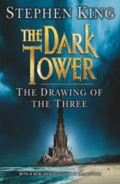book cover of The Dark Tower II: The Drawing of the Three by Stephen King