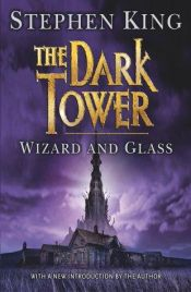 book cover of The Dark Tower IV: Wizard and Glass by Stephen King