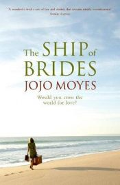 book cover of Ship of Brides by Jojo Moyes