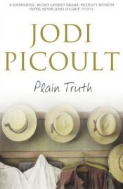 book cover of Plain Truth by Jodi Picoult