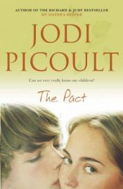 book cover of The Pact by Jodi Picoult