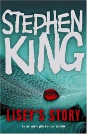 book cover of Lisey's Story by Stephen King