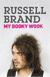 book cover of My Booky Wook by Russell Brand