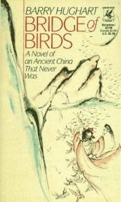 book cover of Bridge of Birds by Barry Hughart