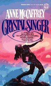 book cover of Crystal Singer by Anne McCaffrey