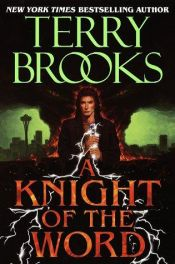 book cover of A Knight of the Word by Terry Brooks