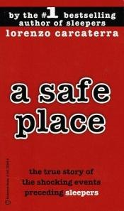book cover of A Safe Place by Lorenzo Carcaterra