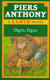 book cover of Ogre, Ogre by Piers Anthony