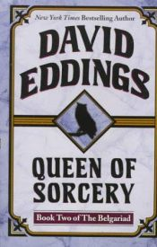 book cover of Queen of Sorcery by David Eddings
