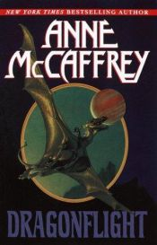 book cover of Dragonflight by Anne McCaffrey