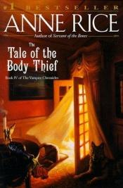 book cover of The Tale of the Body Thief by Anne Rice