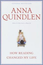 book cover of How Reading Changed My Life by Anna Quindlen