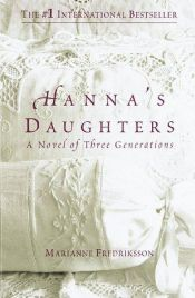 book cover of Hanna's Daughters by Marianne Fredriksson