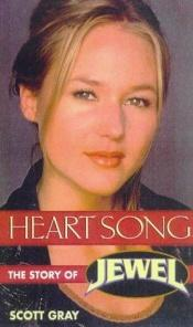 book cover of Heart Song by Scott Gray