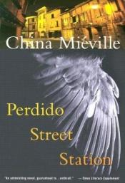 book cover of Perdido Street Station by China Miéville