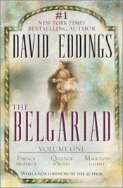 book cover of Belgariad, The, Vol. 1 (Pawn of Prophecy, Queen of Sorcery, Magician's Gambit) by David Eddings
