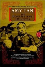 book cover of The Bonesetter's Daughter by Amy Tan