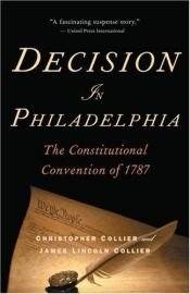 book cover of Decision in Philadelphia by Christopher Collier