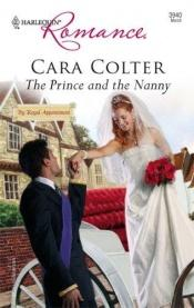 book cover of The Prince And The Nanny by Cara Colter